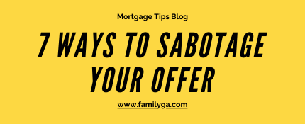 7 Ways to Sabotage Your Offer