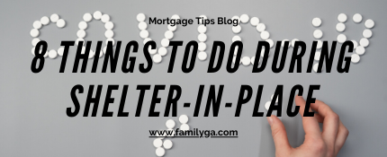 8 Things To Do During Shelter-In-Place